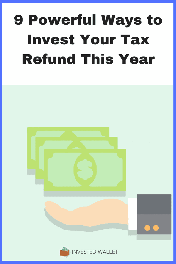 Invest your tax refund
