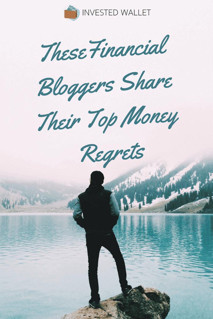 Financial Bloggers Money Regrets
