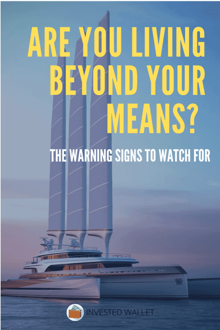 Living Beyond Your Means
