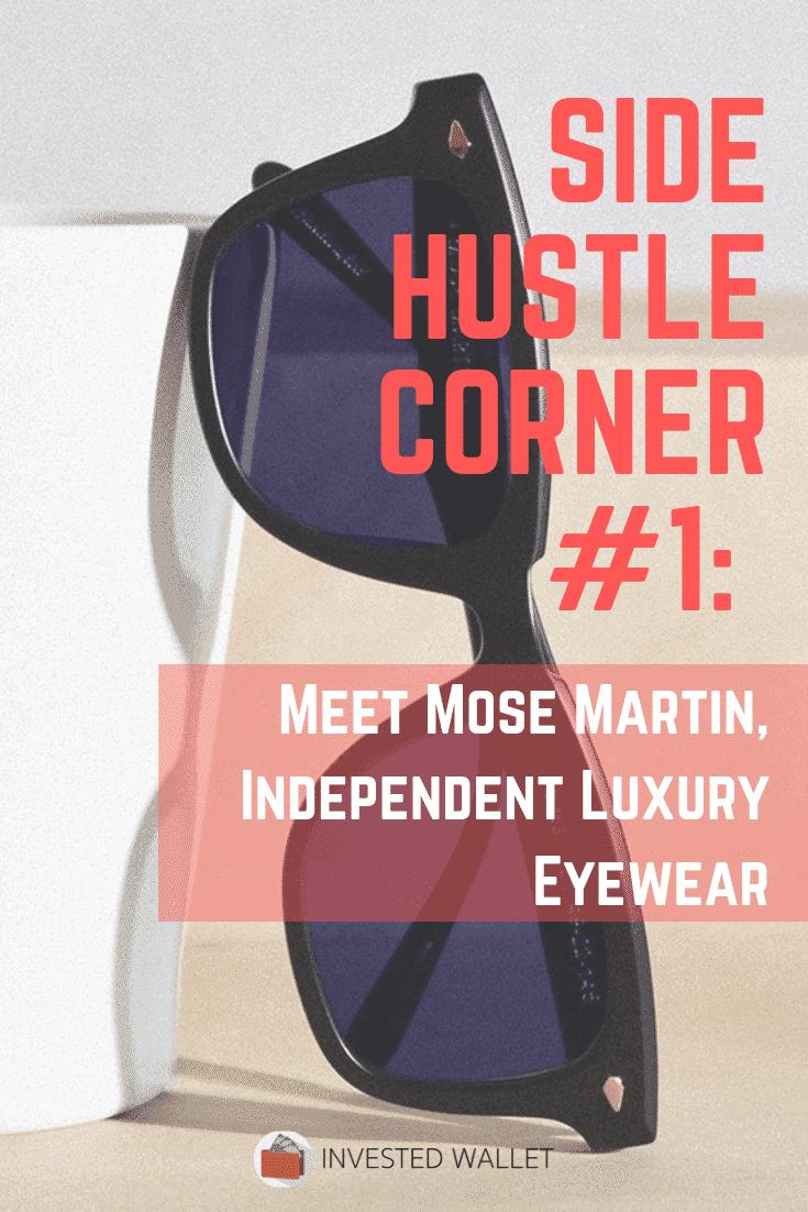 Side Hustle Corner #1: Mose Martin