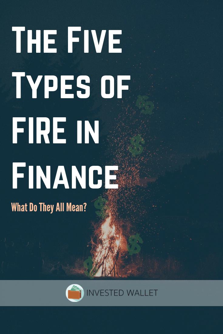 Types of FIRE in Finance