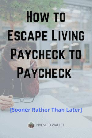 Escape Paycheck to Paycheck