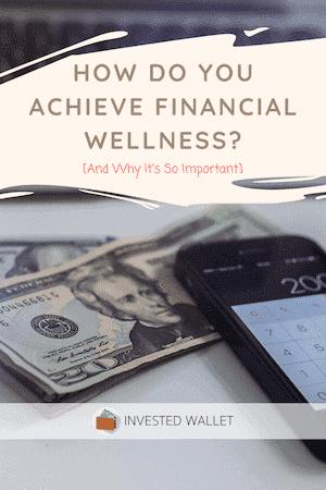 Achieving Financial Wellness