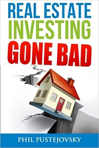 Real Estate Investing Gone Bad