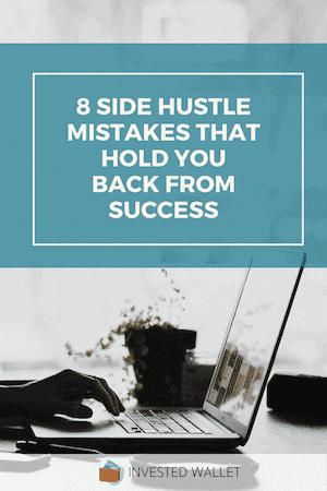 Side Hustle Mistakes