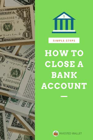 Close A Bank Account