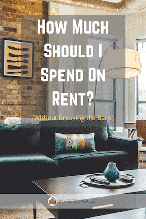 How Much Should I Spend on Rent?