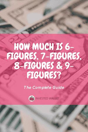 How Much is 6-Figures, 7-Figures, 8-Figures & 9-Figures?