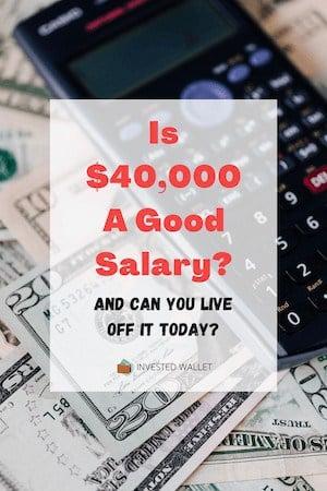 Is $40,000 A Good Salary