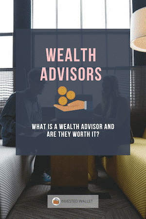 What is a Wealth Advisor?