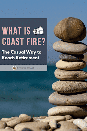 What is Coast FIRE?