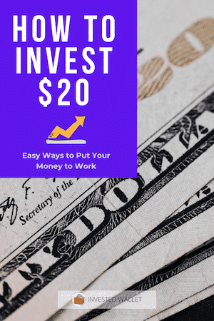 How to Invest $20