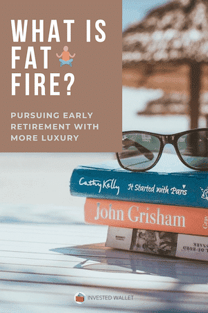 What Is Fat FIRE?