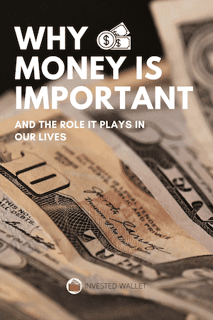 Why Money Is Important.